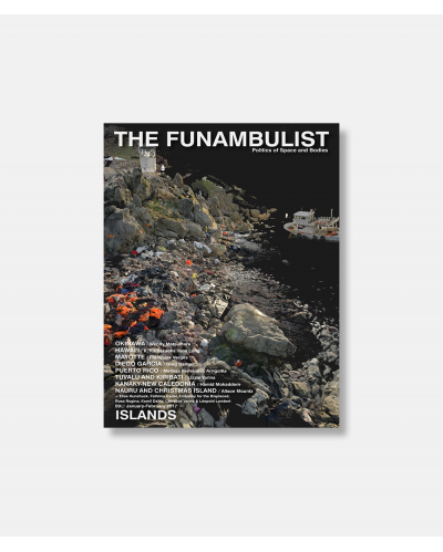 The Funambulist No 09 2017 - Islands