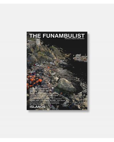 The Funambulist No 09 2017 - Islands