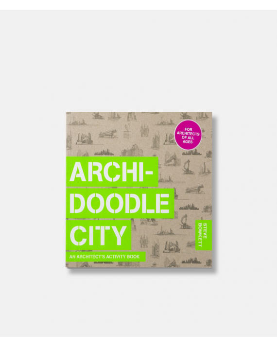 Archidoodle City - an architect's activity book
