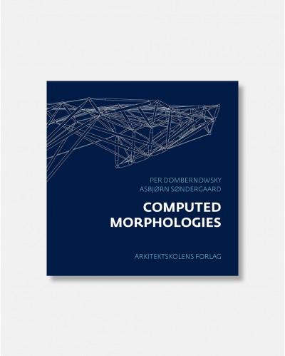 Computed Morphologies