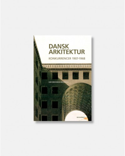 Dansk arkitektur konkurrencer 1907-1968