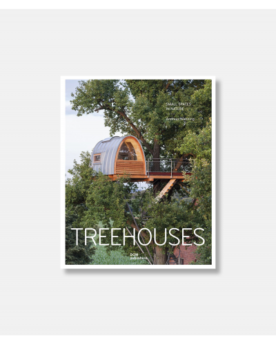Treehouses - Small Spaces in Nature