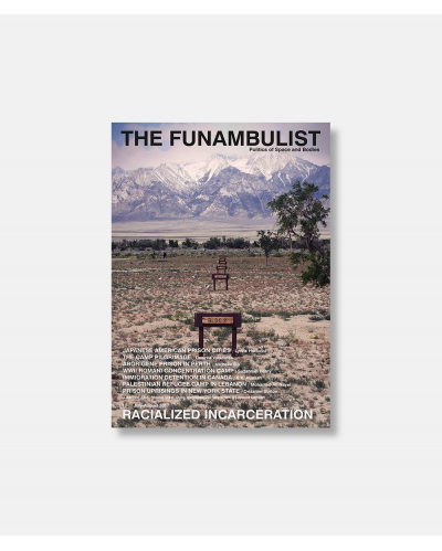 The Funambulist no. 12 2017 - Racialized Incarceration