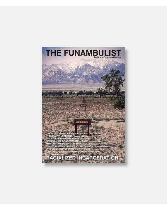The Funambulist no. 12 2017 - Racialized Incarceration