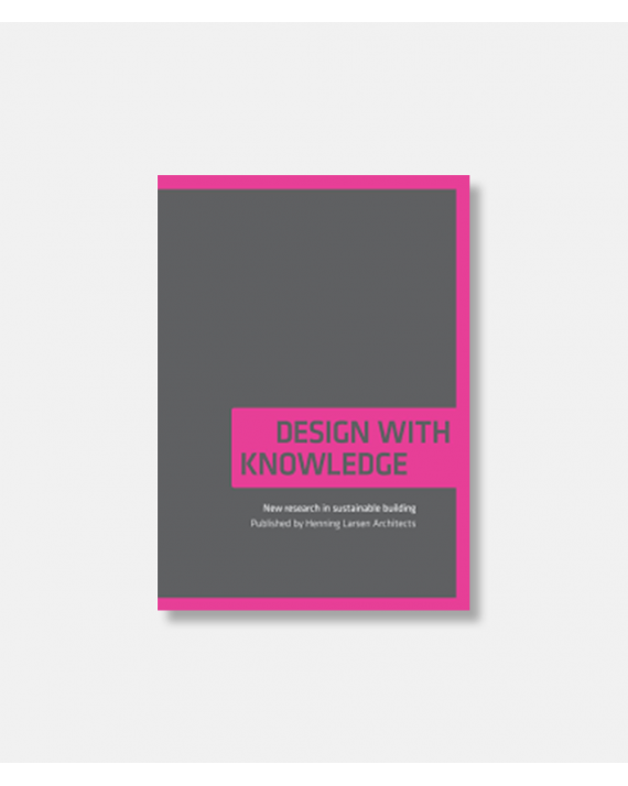 Design with Knowledge - New Research in Sustainable Building