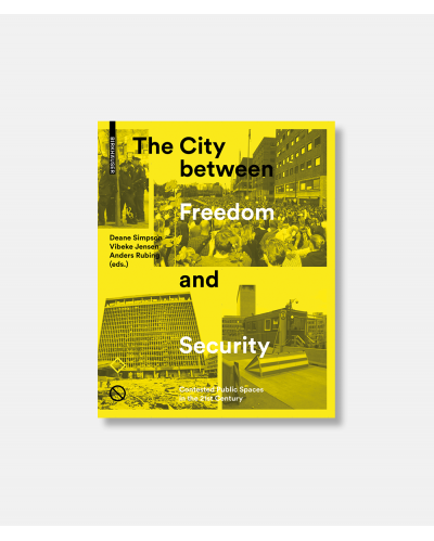 The City Between Freedom and Security