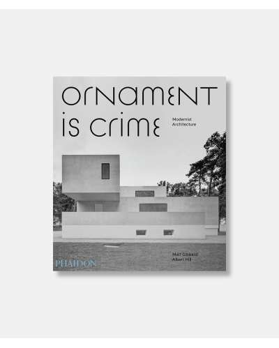 Ornament is Crime - Modernist Architecture