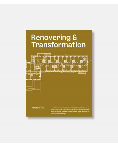 Renovering & Transformation - Tegnestuen Vandkunsten
