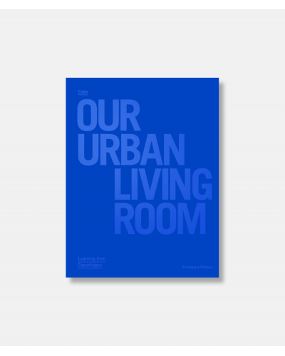 COBE - Our Urban Living Room - ny opdat. udgave