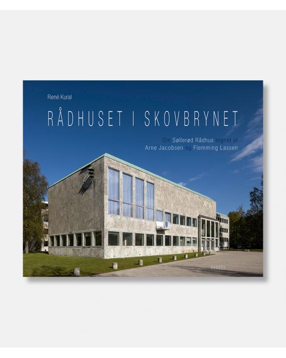 Rådhuset i Skovbrynet - Om Søllerød Rådhus