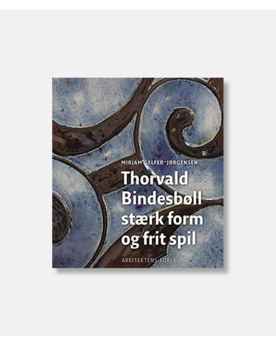 Thorvald Bindesbøll - stærk form - frit spil