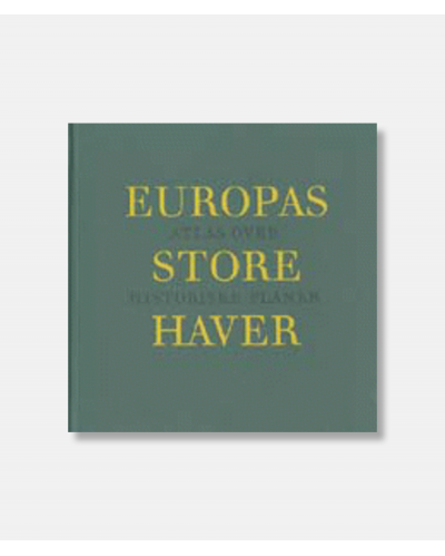 Europas store haver - Atlas over historiske haver