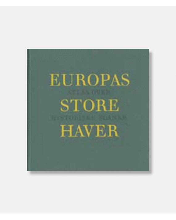 Europas store haver - Atlas over historiske haver