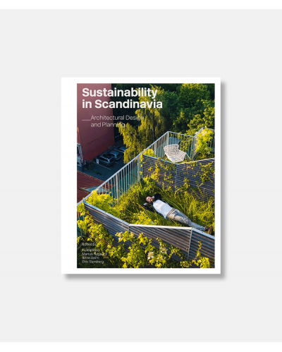 Sustainability in Scandinavia - Architectural Design and Planning
