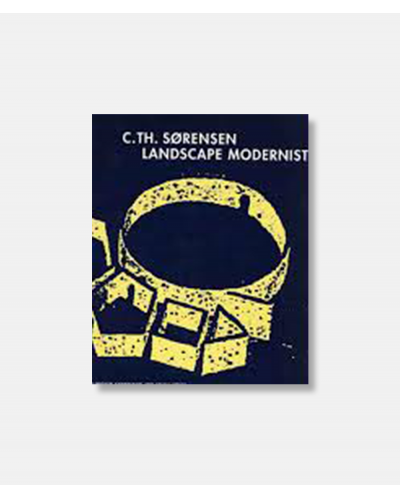 C.Th. Sørensen - Landscape Modernist