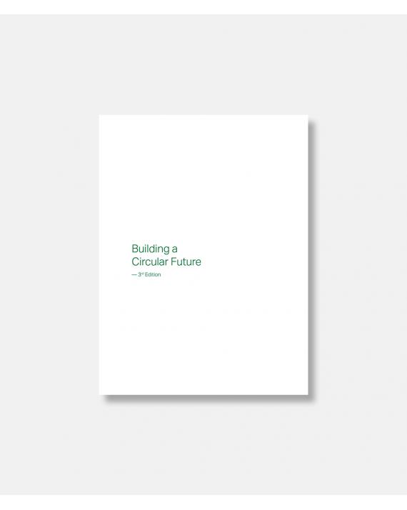 Building a Circular Future - 3. udgave