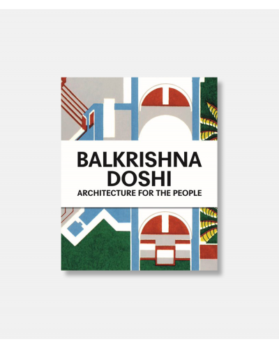 Balkrishna Doshi - Architecture for the people