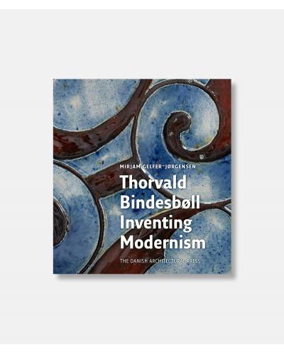 Thorvald Bindesbøll - Denmark's First Modern Architect