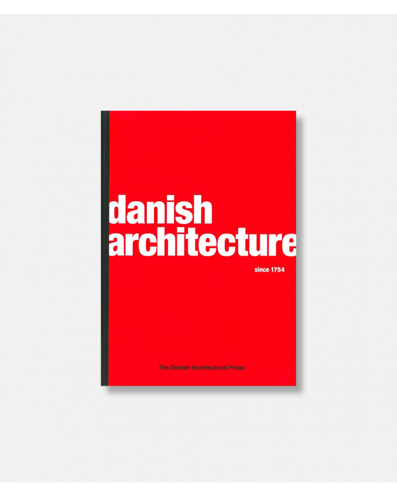 Danish Architecture since 1754