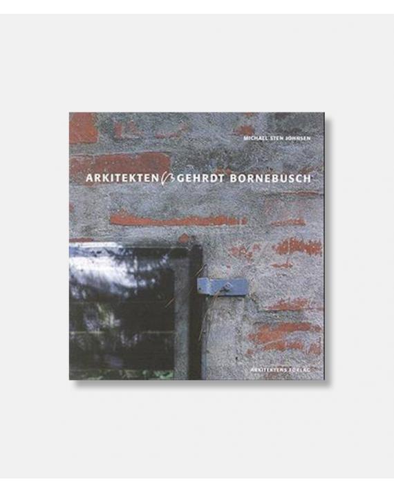 Arkitekten Gehrdt Bornebusch
