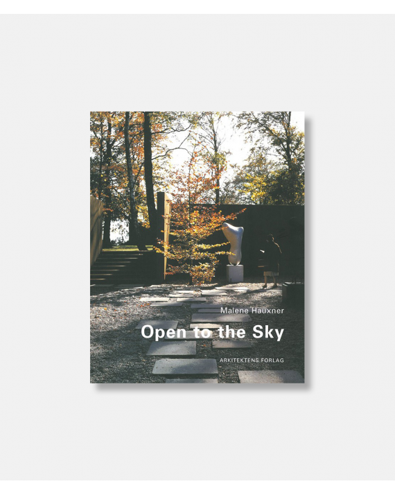 Open to the sky - Malene Hauxner