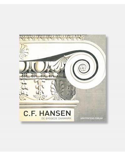 C.F. Hansen - De byggede Danmark 2
