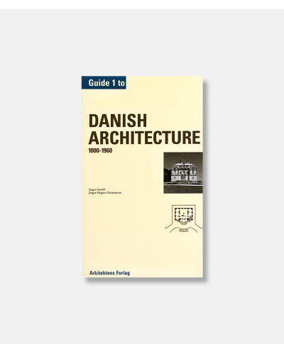 Guide to Danish architecture 1000-1960 Vol. 1