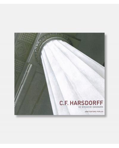 C.F. Harsdorff - De byggede Danmark 3
