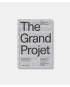 The Grand Project - Understanding the Making and Impact of Urban Megaprojects