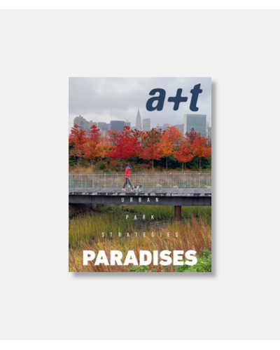 a+t 52 Paradises - Urban Park Strategies