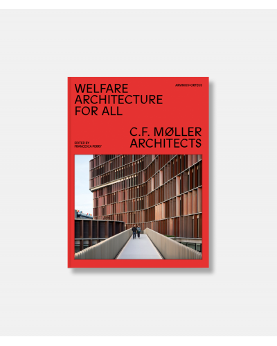 Wellfare Architecture for All - C. F. Møller Architects