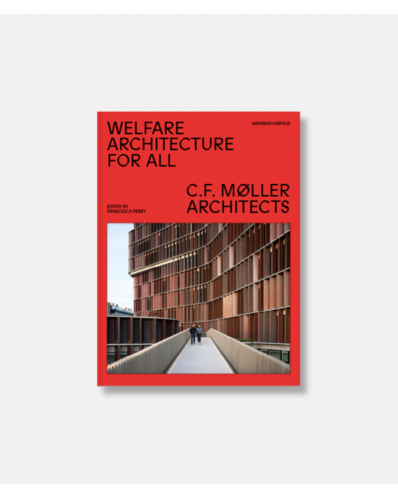 Wellfare Architecture for All - C. F. Møller Architects