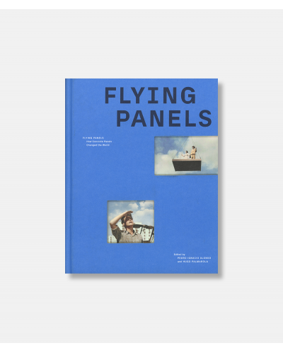 Flying Panels - How Concrete Panels Changed the World