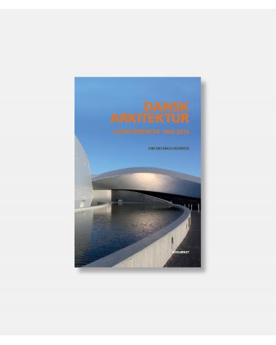 Dansk arkitektur - Konkurrencer 1969-2015