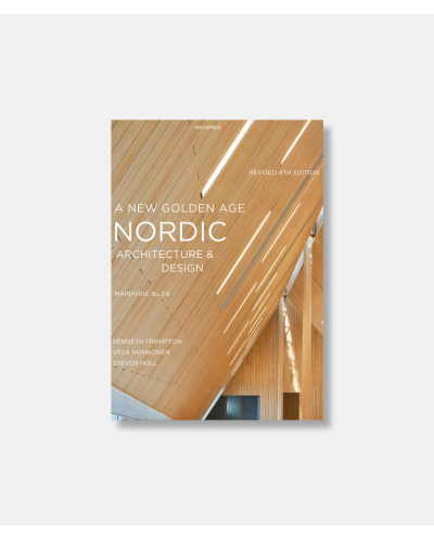Nordic Architecture and Design - A New Golden Age
