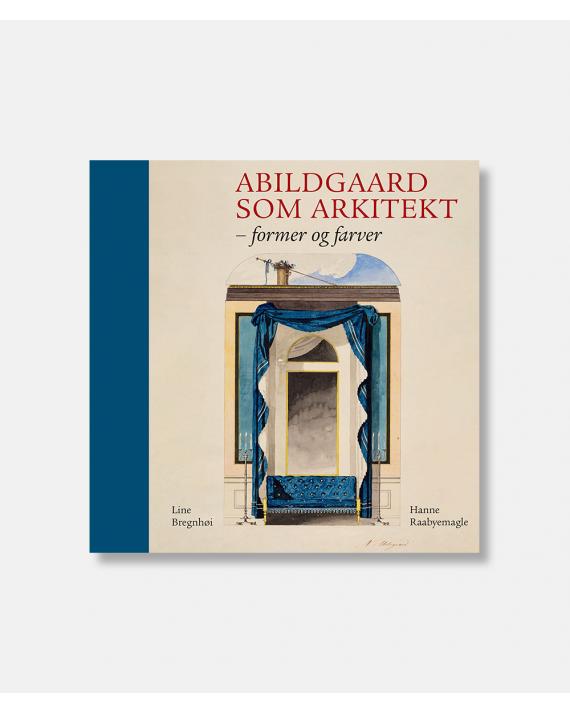 Abildgaard som arkitekt - Former og farver