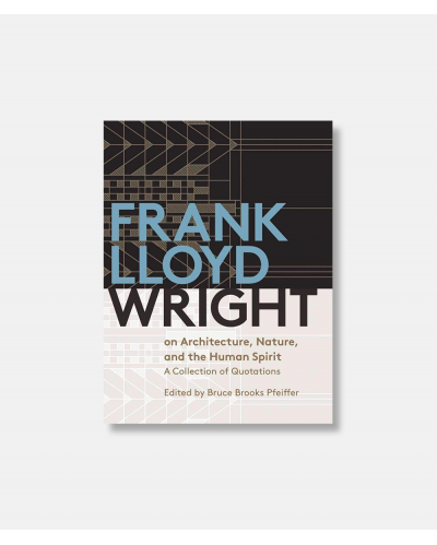 Frank Lloyd Wright On Architecture
