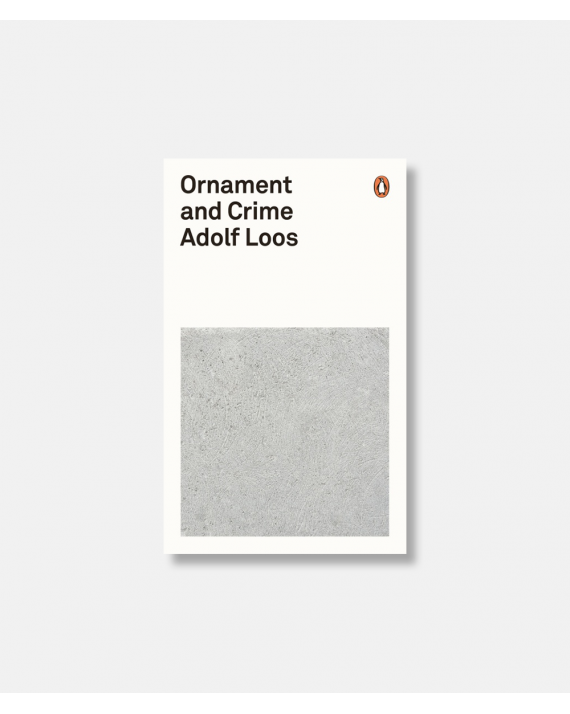 Ornament and Crime - Adolf Loos