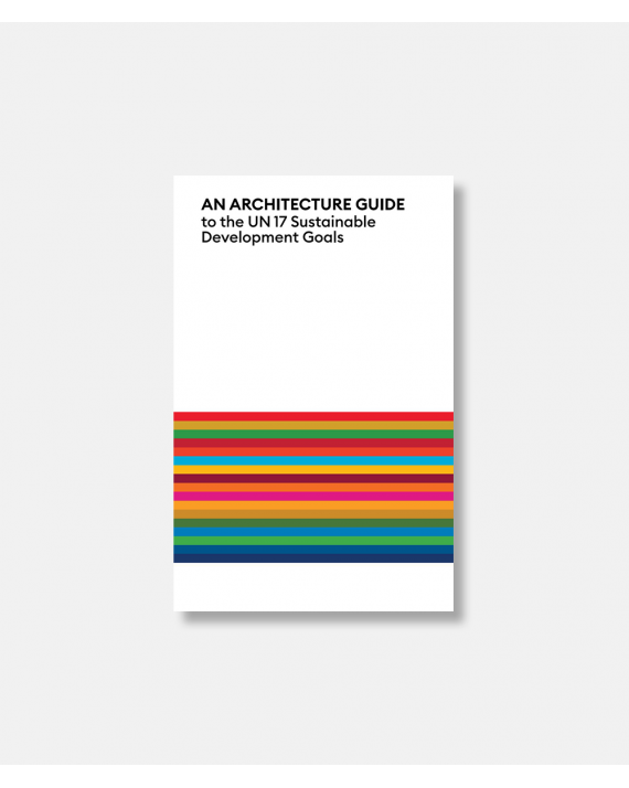 An Architecture Guide to the UN 17 Sustainable Development Goals