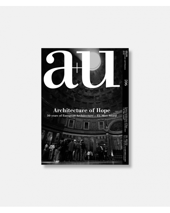 A+U 596 20:05 Architecture of Hope: 30 Years of European Architecture EU Mies Award