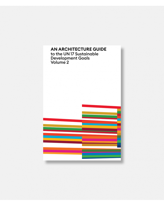 An Architecture Guide to the UN 17 Sustainable Development Goals - Volume 2