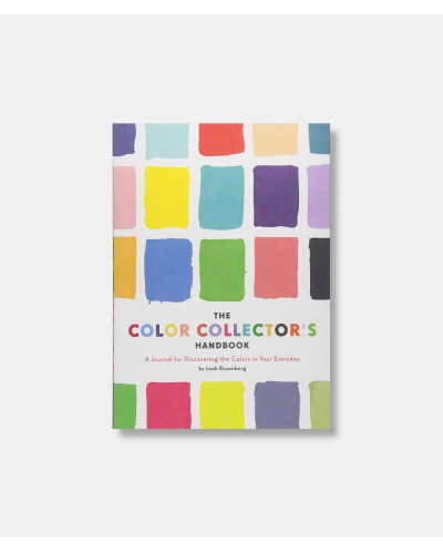 The Color Collector's Handbook - A Journal for Discovering the Colors in Your Everyday