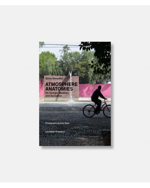 Atmosphere Anatomies , On Design, Weather, and Sensation