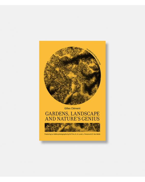 Gardens, Landscape, and Nature's Genius