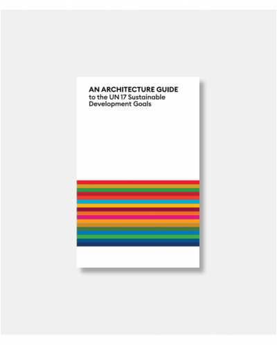 An Architecture Guide to the UN 17 Sustainable Development Goals - Vol I FREE E-PUB