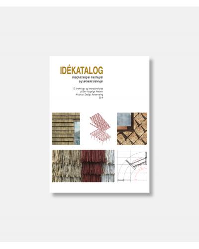 Idékatalog designstrategier med tagrør og tækkede løsninger