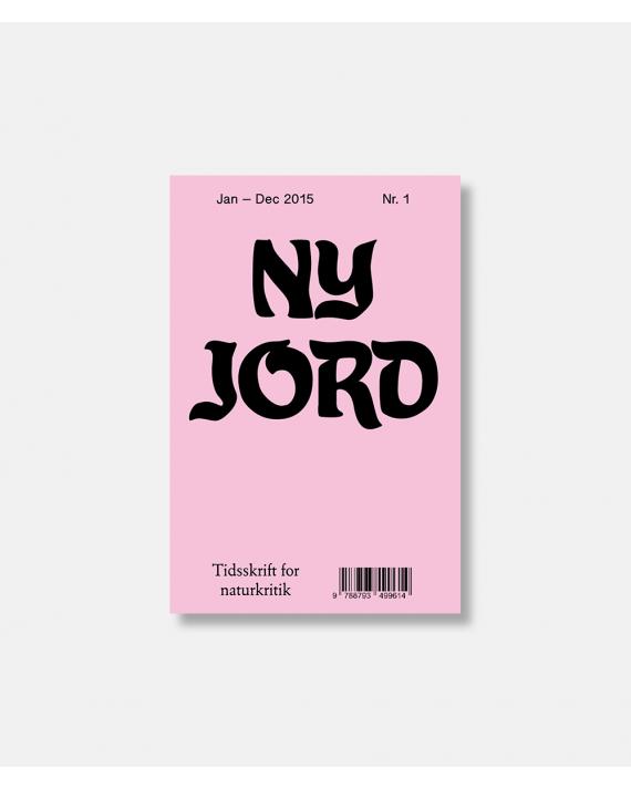 Ny jord Tidsskrift for naturkritik nr. 1-2