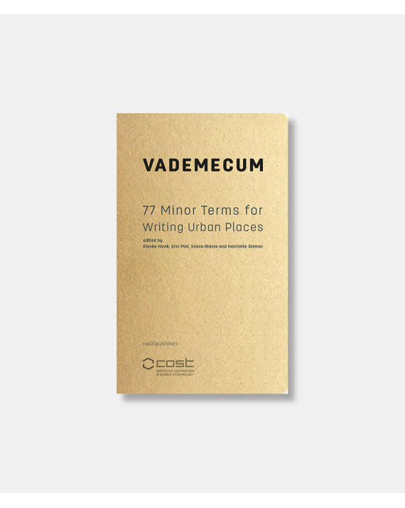 Vademecum - 77 Minor Terms for Writing Urban Places