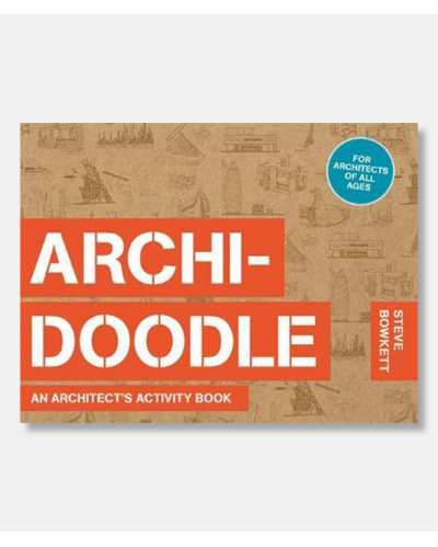 Archidoodle - An Architect's Activity Book