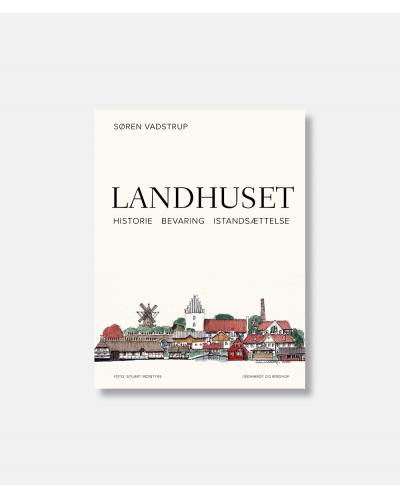 Landhuset - Historie - bevaring - istandsættelse